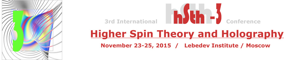 Higher Spin Theory and Holography, November 25-27, 2015, Lebedev Institute